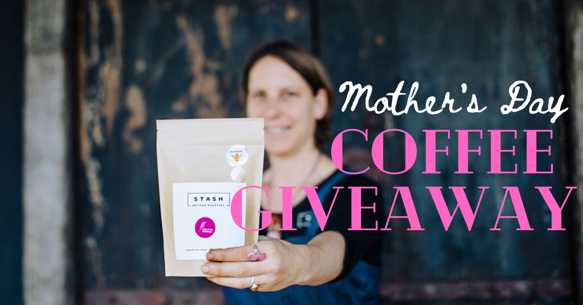 Mother's Day Coffee Giveaway